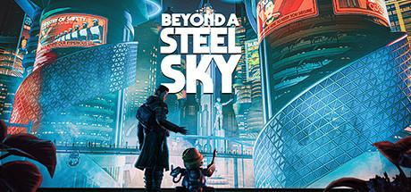 Beyond a Steel Sky Header