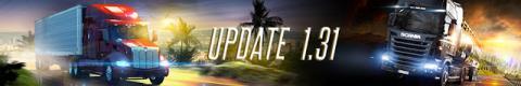 Euro Truck Simulator 2 & American Truck Simulator: Update 1.31