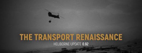 "Heliborne Update 0.92 ""The Transport Renaissance"" Header"