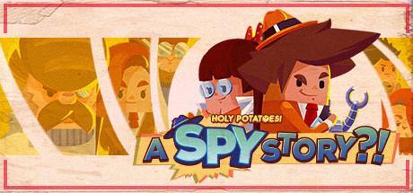 Holy Potatoes! A Spy Story?! Header