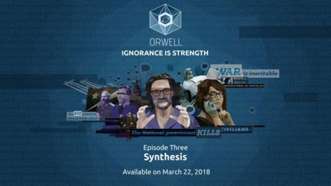 Orwell: Ignorance is Strength Episode 3