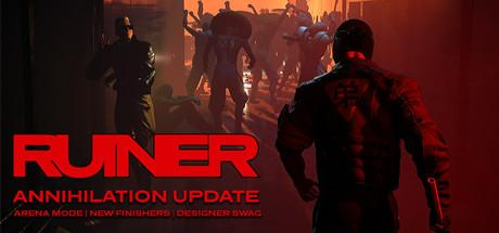 Ruiner Header