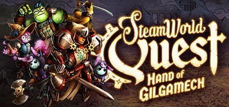 SteamWorld Quest: Hand of Gilgamech Header