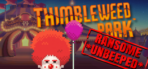 Thimbleweed Park: DLC Ransome Unbeeped