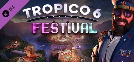 Tropico 6 DLC Festival Header