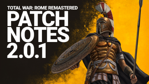 Total War: ROME REMASTERED Patch 2.0.1