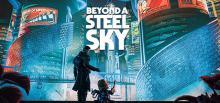 Beyond a Steel Sky Header