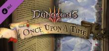 Dungeons 3 Once upon a Time Header