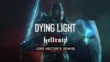 "Dying Light: Update ""Lord Hector's Demise"""