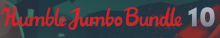 Humble Jumbo Bundle 10 Header