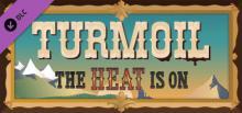 """Turmoil: DLC """"The Heat is on"""" Header"""