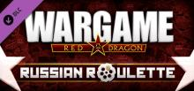 Wargame: Red Dragon - Russian Roulette Header